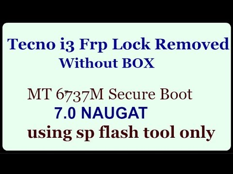 Tecno i3 Frp Lock Removed With Sp Tool Without Box