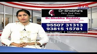 Amazing Solutions For Skin and Hair Problems by Dr.Shobha Reddy| Dr.Shobha's Skin and Hair Clinic |