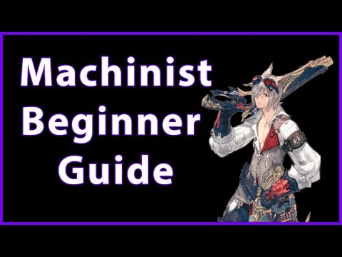 Machinist Guide for Beginners in Final Fantasy XIV (Stormblood patch 4.3 & 4.4)