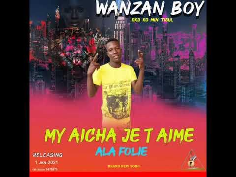 Download wanzan boy dkb my Aïcha je t'aime 💖 ala folie 🇬🇳2021