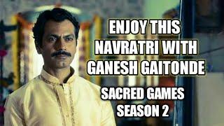 Sacred Games Best Dialogues | GANESH GAITONDE | RWAY OF BOLLYWOOD | Akshay Arwey | Navratri Special