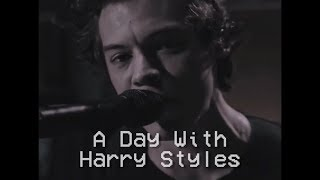 A Day With Harry Styles