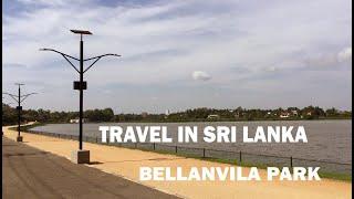 Bellanvila Park  I Travel in Sri lanka