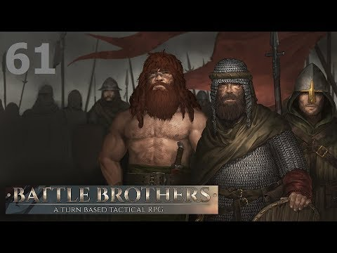 Let's Play Battle Brothers - Ep. 61: The Rank and File