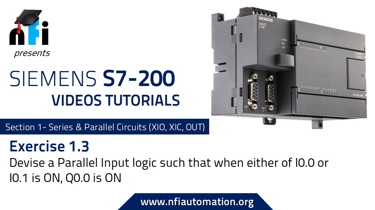 Siemens S7 200 Xp Series Parallel Circuit Exercise 13 Youtube