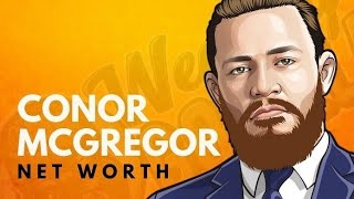 Conor McGregor's Net Worth (2019)