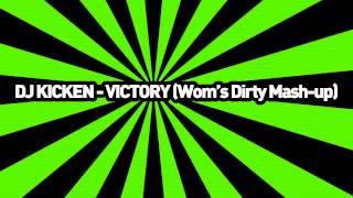 DJ Kicken - Victory (Wom
