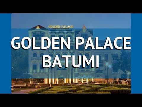 GOLDEN PALACE BATUMI 4* Грузия Батуми обзор – отель ГОЛДЕН ПАЛАС БАТУМИ 4* Батуми видео обзор