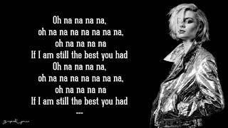 The Best You Had - Nina Nesbitt (Lyrics)