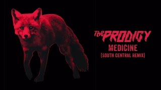 The Prodigy Medicine (South Central Remix)