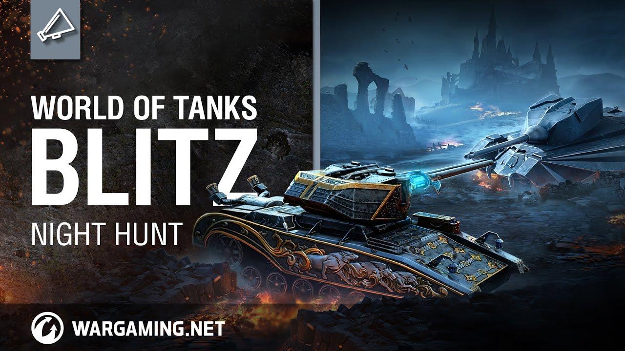 World of Tanks Blitz - Night Hunt