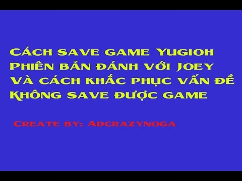 Cách save game Yugioh