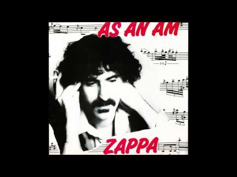 Frank Zappa - As An Am (1991) full album