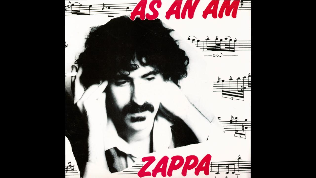 Frank Zappa As An Am 1991 Full Album Youtube