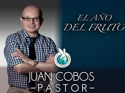 El Año del Fruto Pastor Juan Cobos