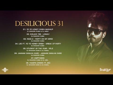 DJ Shadow Dubai | Desilicious 31 | Audio Jukebox