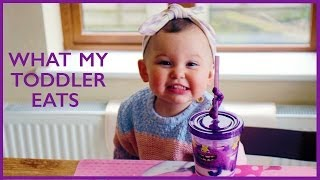 What My Toddler Eats! | Foodie Friday