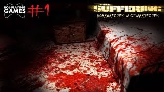 The Suffering #1 Torque w krwi skąpany - Czwartkowe Horrojki (Roj-Playing Games!) 18+