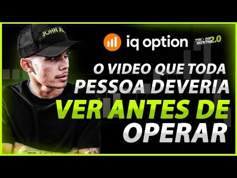 IQ OPTION - O VIDEO QUE TODA PESSOA DEVERIA VER ANTES DE OPERAR!