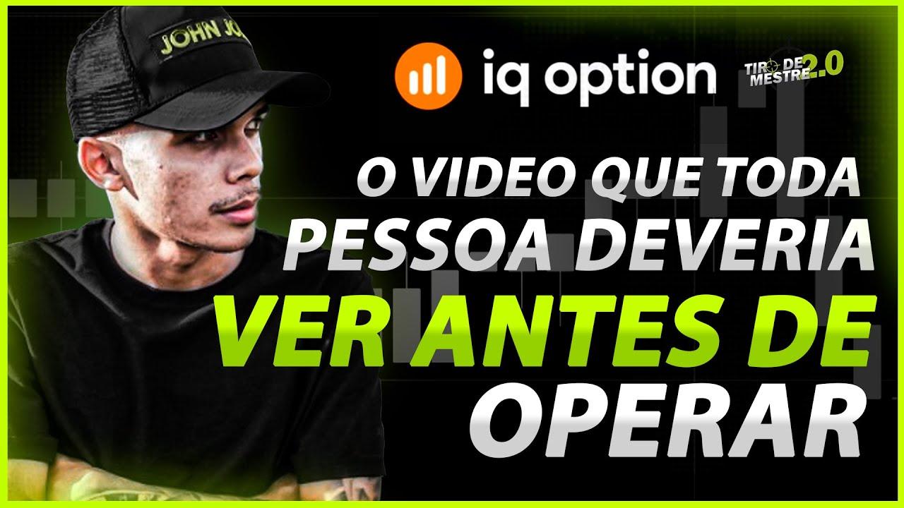 Download IQ OPTION - O VIDEO QUE TODA PESSOA DEVERIA VER ANTES DE OPERAR!