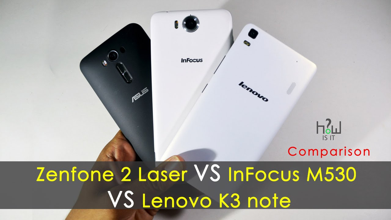 Trips can asus zenfone 2 laser vs lenovo k3 note and