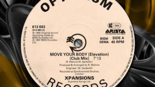 "XPANSIONS  "" Move Your Body "" (Elevation)   1990"