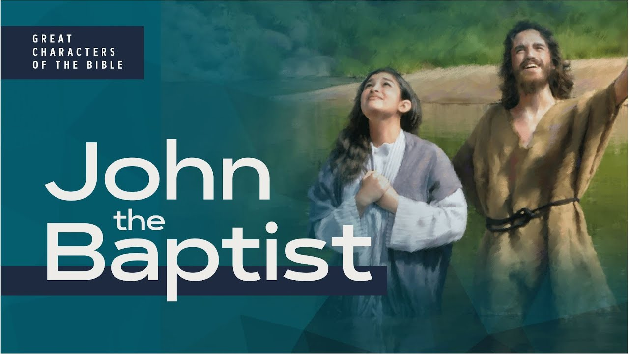 It Is Written - Great Characters of the Bible: John the Baptist