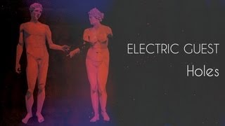 Electric Guest - Holes