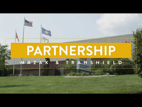Transhield Partnerships: Mazak
