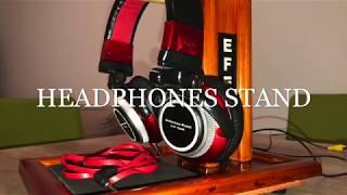 DIY:Headphones Stand:).Ako si vyrobiť stojan pre sluchadlá.