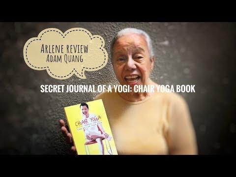 Arlene Review Secret Journal Of A Yogi: Chair Yoga book