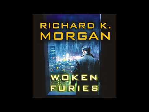 Woken Furies (Takeshi Kovacs #3) Richard K. Morgan Audiobook Part 1