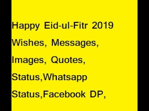 Happy Eid-ul-Fitr 2019 Wishes, Messages, Images, Quotes