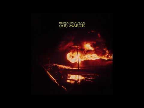 Reduction Plan - (Ae) Maeth (Full Album 2019)