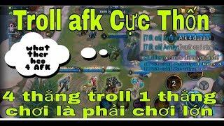 Liên Quân Vui Nhộn: Troll 1 Team Afk 4 Thằng - 1 Thằng Chơi