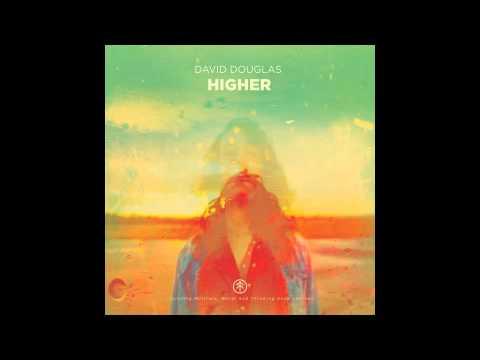 David Douglas  Higher Weval remix