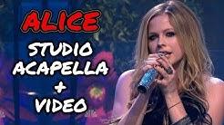 Avril Lavigne - Alice [STUDIO ACAPELLA + VIDEO]