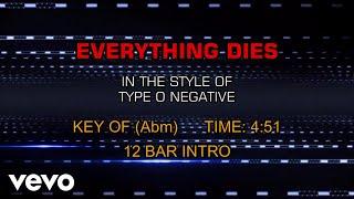 Type O Negative - Everything Dies (Karaoke)