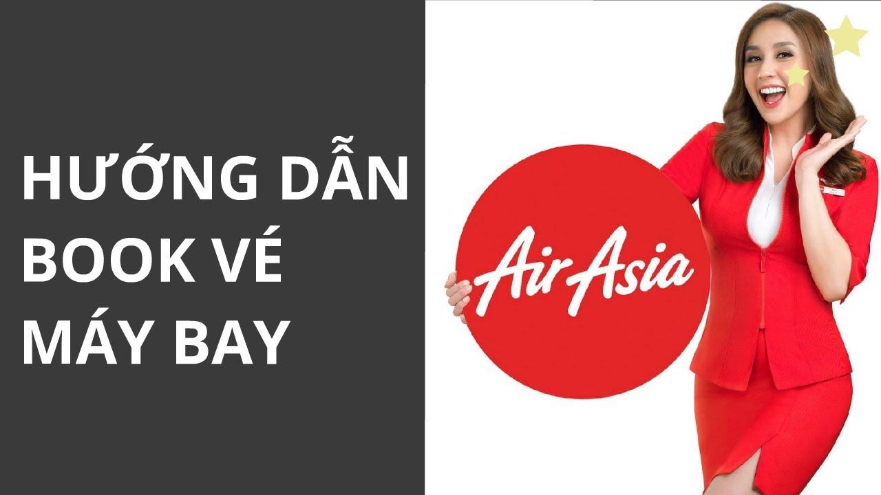 Hướng dẫn đặt vé máy bay AirAsia online