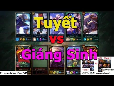 Trò Chơi LMHT : Team Ngày Tuyết Rơi vs Team Giáng Sinh | Singgum Proxy