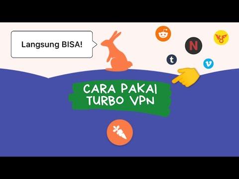 Cara Menggunakan Turbo VPN Terbaru 2021