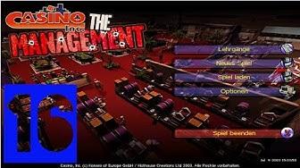 Casino Inc. The Management #16 - DAS NEUE CASINO  - Let's Play Casino Inc. The Management (Deutsch)