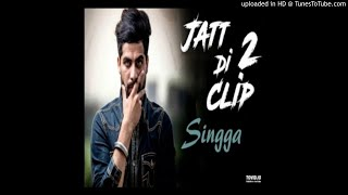 Jatt Di Clip 2|| Singga (BASS FOR ALL)||NEW PUNJABI SONG 2018||DESI STYLE PUNJABI