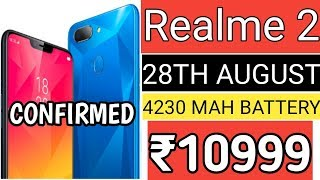 Realme 2 Confirmed Launching On 28th August - Price,Specifications All Details [Hindi]