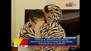 BP: OFW na si Jennifer Dalquez na nakaligtas sa death row sa Abu Dhabi, nakabalik na sa Pilipinas