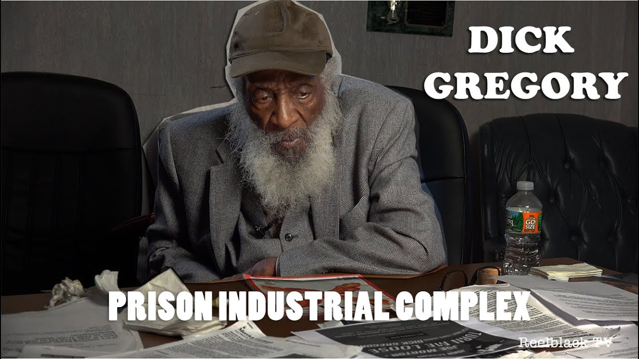 Dick Gregory - On Prison Industrial Complex
