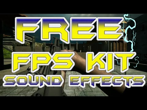 FREE FPS Kit Sound Effects Pack Assets Download HD - Royalty Free Assets Friday