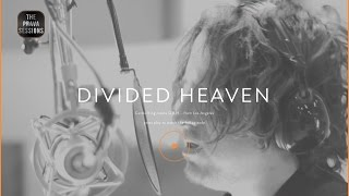 Divided Heaven - Keystone - The Prava Sessions
