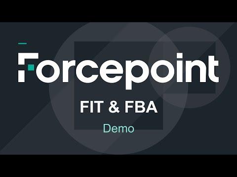 demo- -fit-&-fba- -forcepoint-insider-threat-&-forcepoint-behavior-analytics