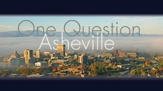 fifty people one Question - Asheville NC